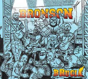Bronson  – Brucia LP