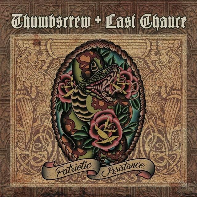 Thumbscrew + Last Chance – Patriotic Resistance
