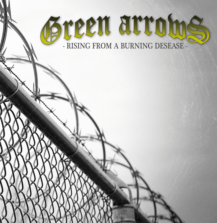 Green Arrows – Rising From A Burning Desease