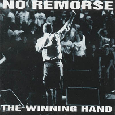 No Remorse – The Winning Hand