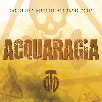 D.D.T. – Acquaragia