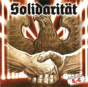 Solidarität –  Mistreat, Division Germania, Totenkopf, No Remorse, …