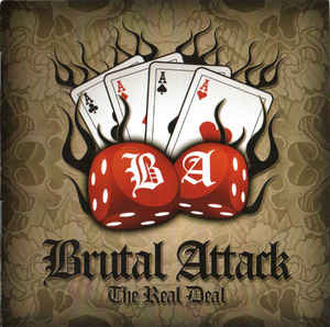 Brutal Attack ‎– The Real Deal