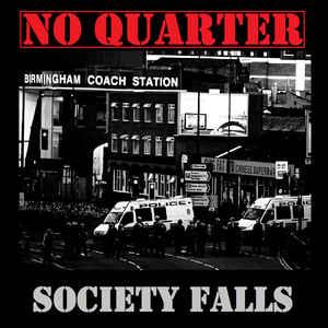 No Quarter – Society Falls