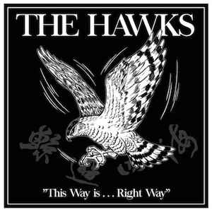 The Hawks – This Way Is… Right Way
