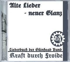 Kraft Durch Froide – Alte Lieder – Neuer Glanz