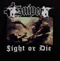Sniper – Fight Or Die
