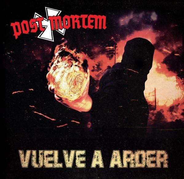 Post Mortem – Vuelve a arder