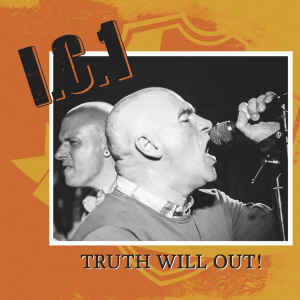 I.C.1 – Truth Will Out!