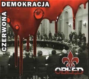Obłęd – Czerwona Demokracja