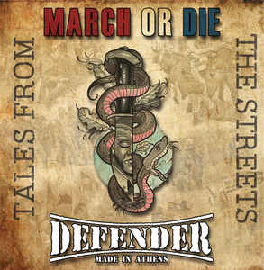 March Or Die / Defender ‎– Tales From The Streets