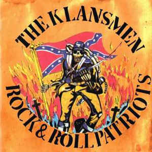 The Klansmen ‎– Rock & Roll Patriots