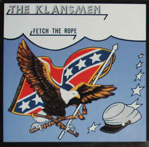 The Klansmen ‎– Fetch The Rope