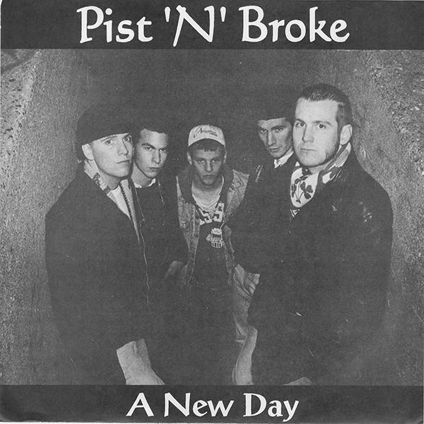 Pist 'N' Broke – A New Day