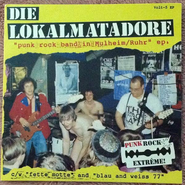 Die Lokalmatadore – Punk Rock Band In Mulheim / Ruhr EP