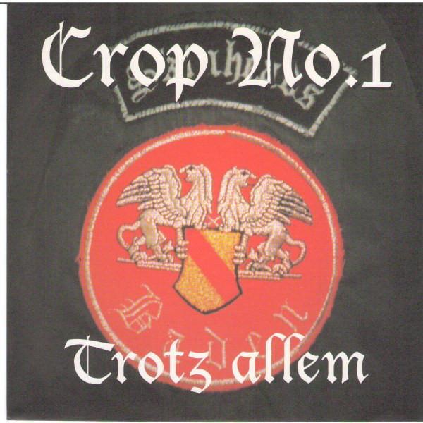 Crop No. 1 – Trotz Allem