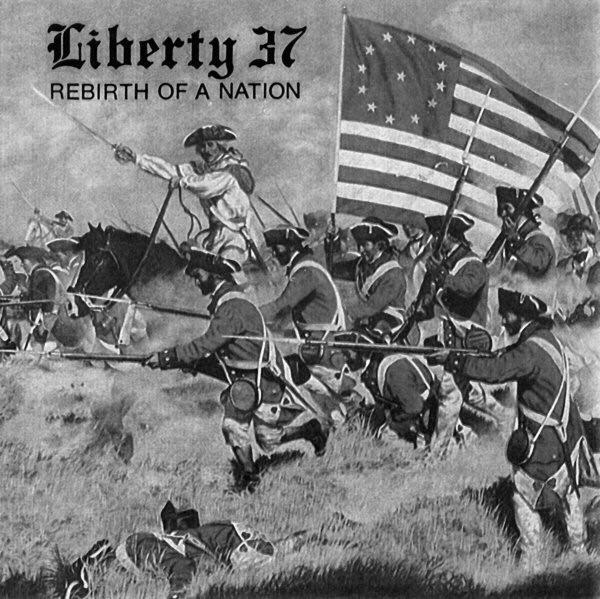 Liberty 37 – Rebirth Of A Nation