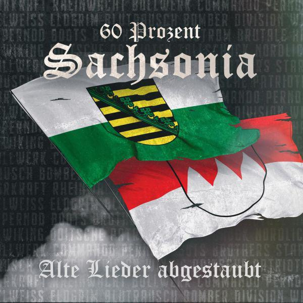 60 Prozent Sachsonia – Alte Lieder Abgestaubt