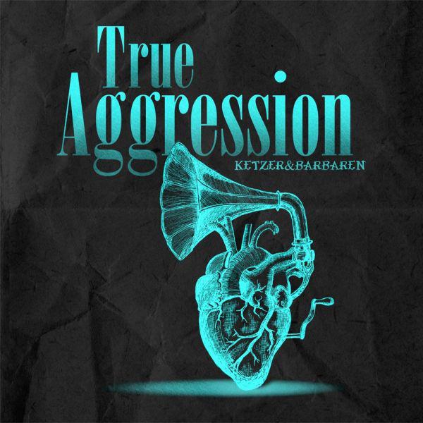 True Aggression – Ketzer & Barbaren