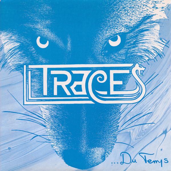 Traces – …Du Temps