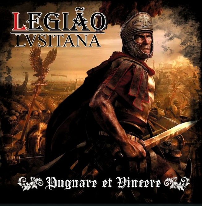 Legião Lusitana – Pugnare et Vincere