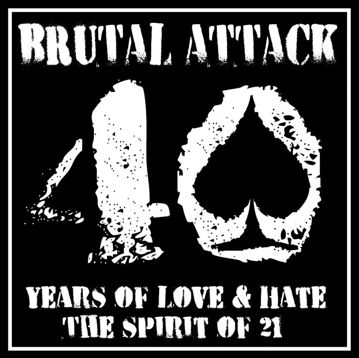 Brutal Attack – 40 years of love & hate